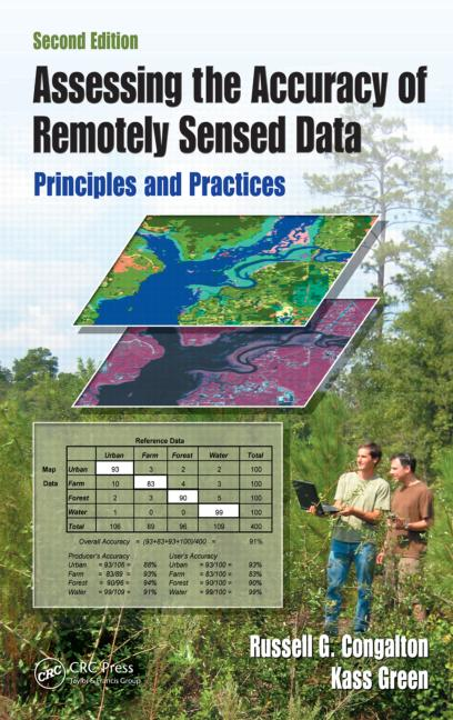 Assessing the Accuracy of Remotely Sensed Data Principles and Practices, Second Edition book cover
