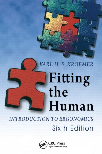 Fitting the Human Introduction to Ergonomics, Sixth Edition book cover
