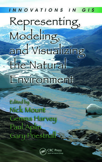 Representing, Modeling, and Visualizing the Natural Environment book cover