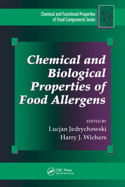 Chemical and Biological Properties of Food Allergens book cover