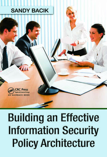 Building an Effective Information Security Policy Architecture book cover
