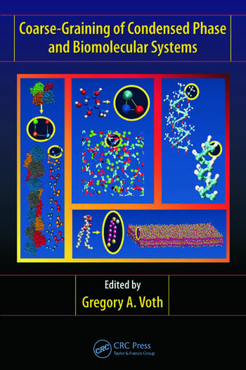 Coarse-Graining of Condensed Phase and Biomolecular Systems book cover