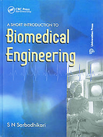 A Short Introduction to Biomedical Engineering book cover