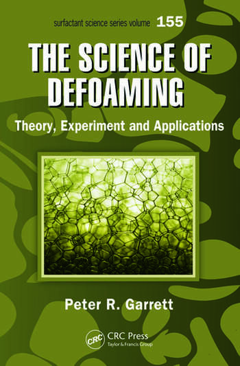 The Science of Defoaming Theory, Experiment and Applications book cover