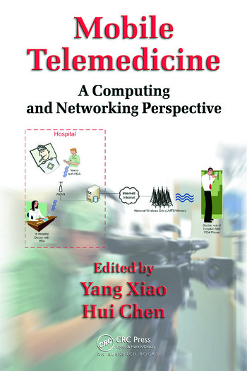Mobile Telemedicine A Computing and Networking Perspective book cover