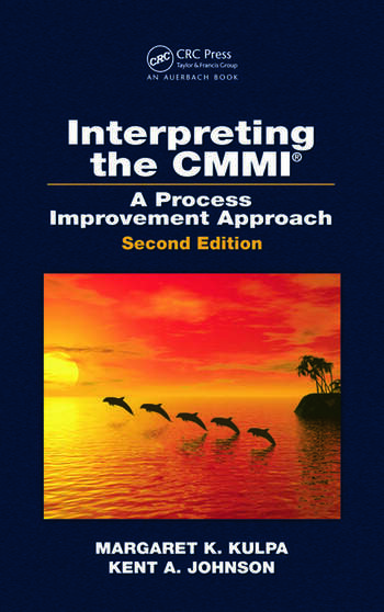 Interpreting the CMMI (R) A Process Improvement Approach, Second Edition book cover