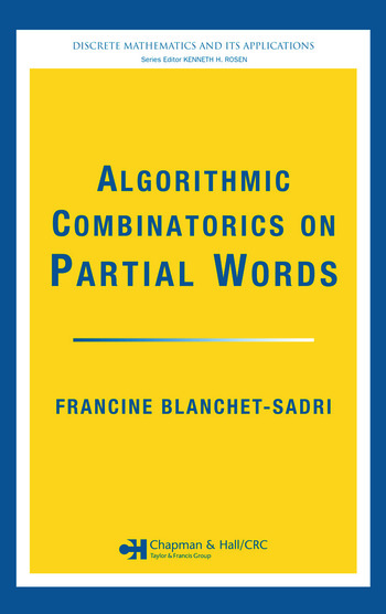 Algorithmic Combinatorics on Partial Words book cover