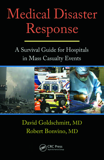 Medical Disaster Response A Survival Guide for Hospitals in Mass Casualty Events book cover