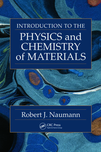 Introduction to the Physics and Chemistry of Materials book cover