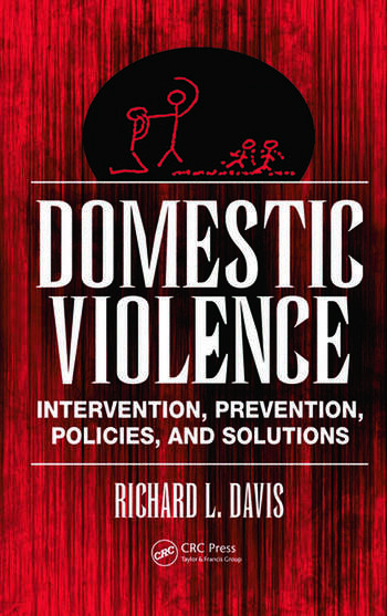 Domestic Violence Intervention, Prevention, Policies, and Solutions book cover