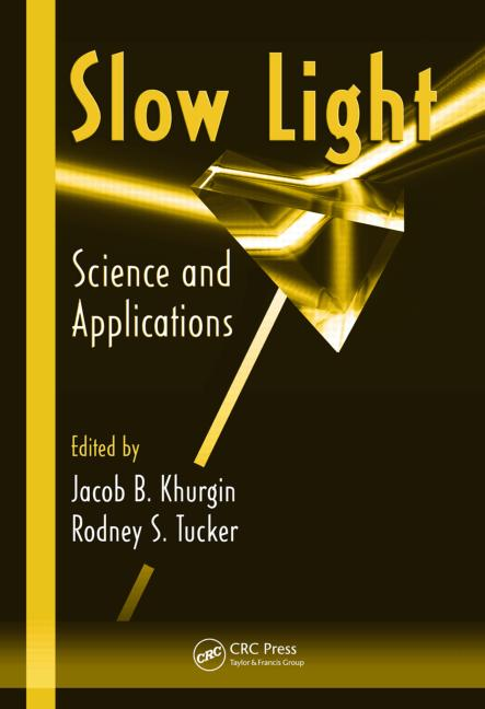 Slow Light Science and Applications book cover