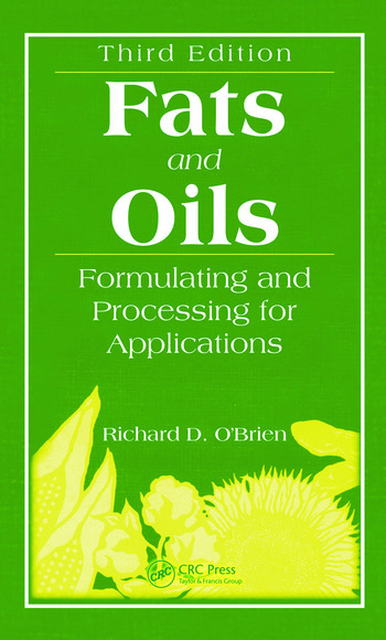 Fats and Oils Formulating and Processing for Applications, Third Edition book cover