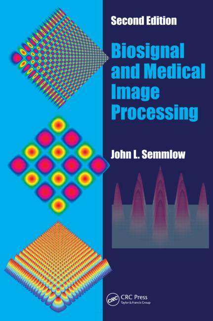 Biosignal and Medical Image Processing, Second Edition book cover