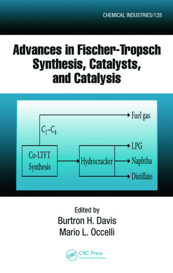 Advances in Fischer-Tropsch Synthesis, Catalysts, and Catalysis book cover