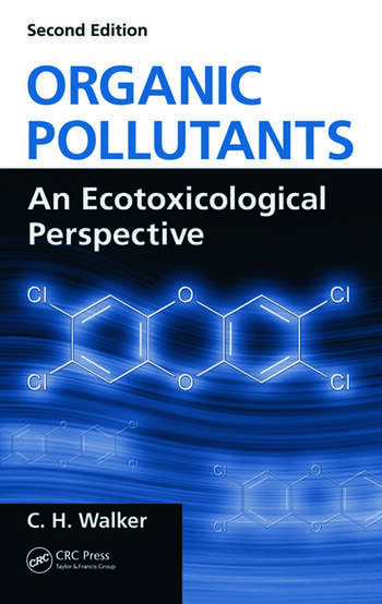 Organic Pollutants An Ecotoxicological Perspective, Second Edition book cover