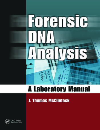 Forensic DNA Analysis A Laboratory Manual book cover