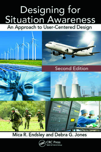 Designing for Situation Awareness An Approach to User-Centered Design, Second Edition book cover