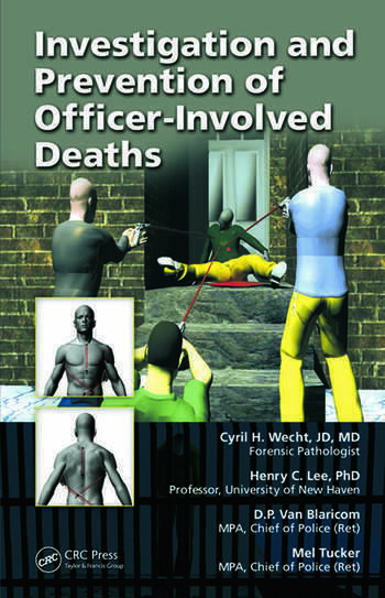 Investigation and Prevention of Officer-Involved Deaths book cover