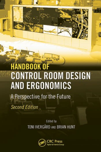 Handbook of Control Room Design and Ergonomics A Perspective for the Future, Second Edition book cover