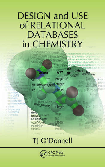 Design and Use of Relational Databases in Chemistry book cover