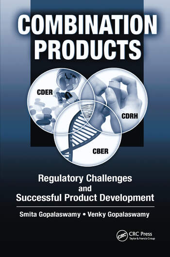 Combination Products Regulatory Challenges and Successful Product Development book cover