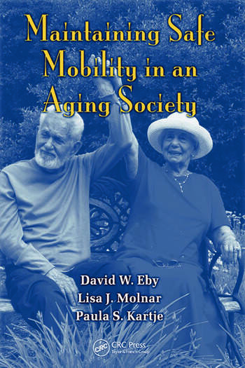 Maintaining Safe Mobility in an Aging Society book cover