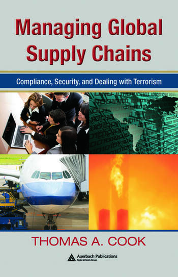 Managing Global Supply Chains Compliance, Security, and Dealing with Terrorism book cover