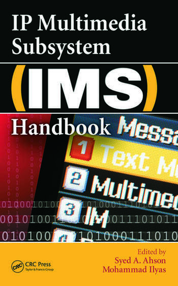 IP Multimedia Subsystem (IMS) Handbook book cover