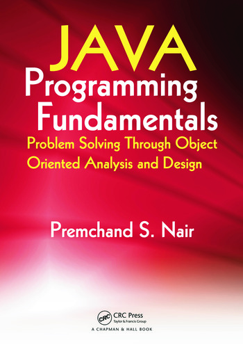 Java Programming Fundamentals Problem Solving Through Object Oriented Analysis and Design book cover