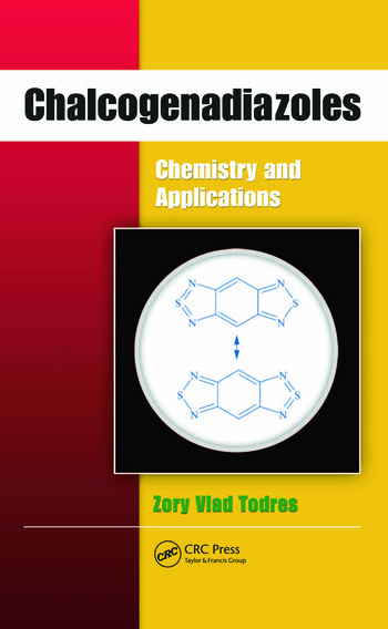 Chalcogenadiazoles Chemistry and Applications book cover