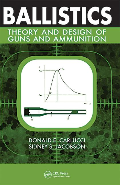 Ballistics Theory and Design of Guns and Ammunition book cover