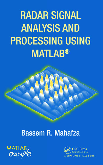 Radar Signal Analysis and Processing Using MATLAB book cover