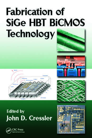 Fabrication of SiGe HBT BiCMOS Technology book cover