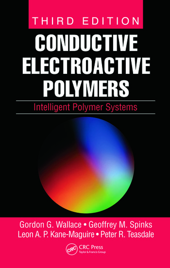 Conductive Electroactive Polymers Intelligent Polymer Systems, Third Edition book cover