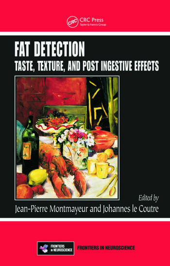 Fat Detection Taste, Texture, and Post Ingestive Effects book cover