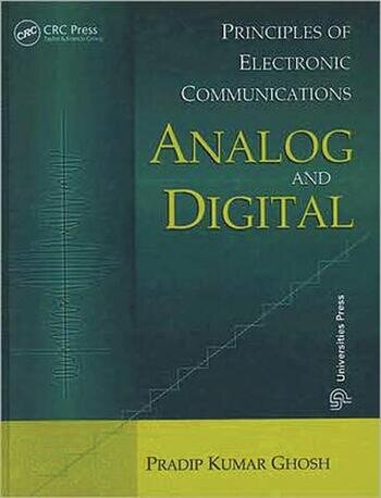 Principles of Electronic Communications Analog and Digital book cover