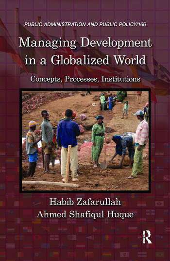 Managing Development in a Globalized World Concepts, Processes, Institutions book cover