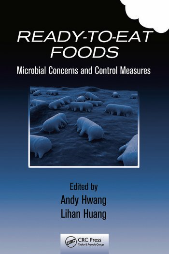 Ready-to-Eat Foods Microbial Concerns and Control Measures book cover