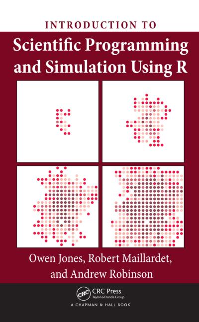 Introduction to Scientific Programming and Simulation Using R book cover