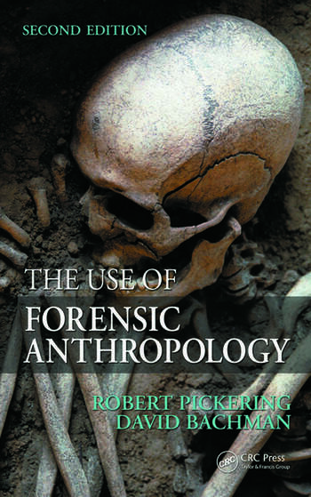 the use of forensic anthropology crc press book
