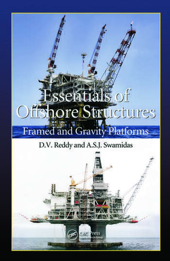 Essentials of Offshore Structures Framed and Gravity Platforms book cover