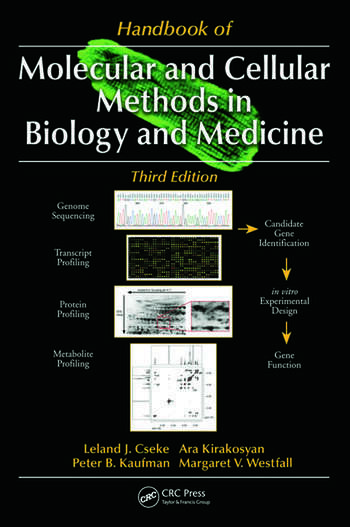 Handbook of Molecular and Cellular Methods in Biology and Medicine, Third Edition book cover