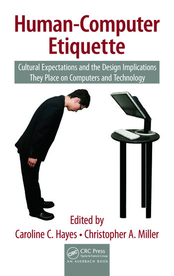 Human-Computer Etiquette Cultural Expectations and the Design Implications They Place on Computers and Technology book cover