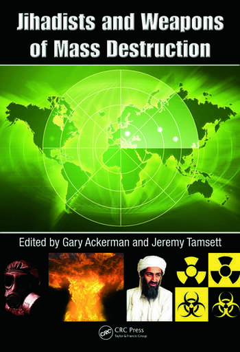 Jihadists and Weapons of Mass Destruction book cover