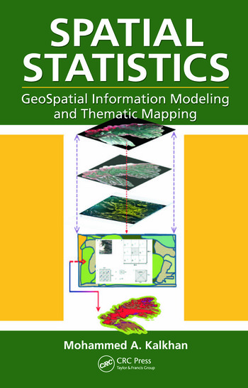 Spatial Statistics GeoSpatial Information Modeling and Thematic Mapping book cover