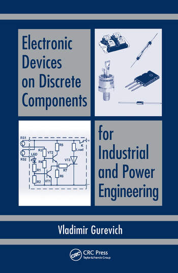 Electronic Devices on Discrete Components for Industrial and Power Engineering book cover
