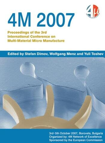 4m 2007 Proceedings of the 3rd International Conference on Multi-Material Micro Manufacture book cover