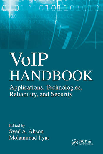 VoIP Handbook Applications, Technologies, Reliability, and Security book cover