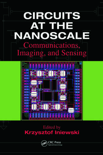 Circuits at the Nanoscale Communications, Imaging, and Sensing book cover