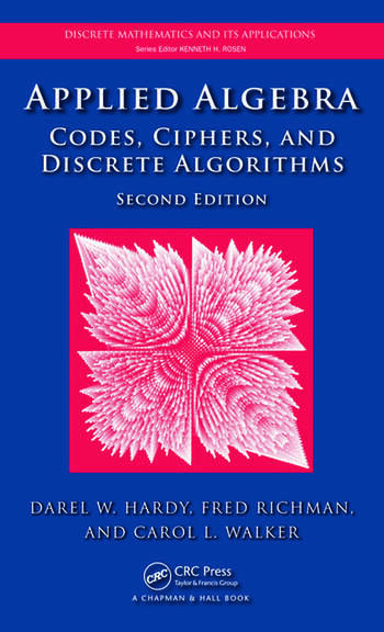 Applied Algebra Codes, Ciphers and Discrete Algorithms, Second Edition book cover